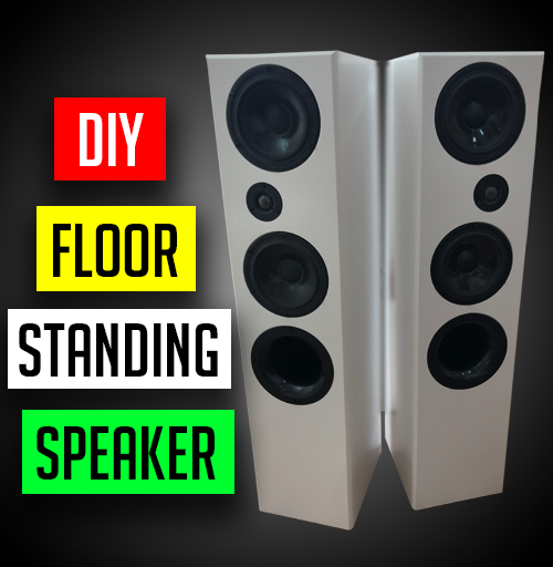 DIY floor standing speakers